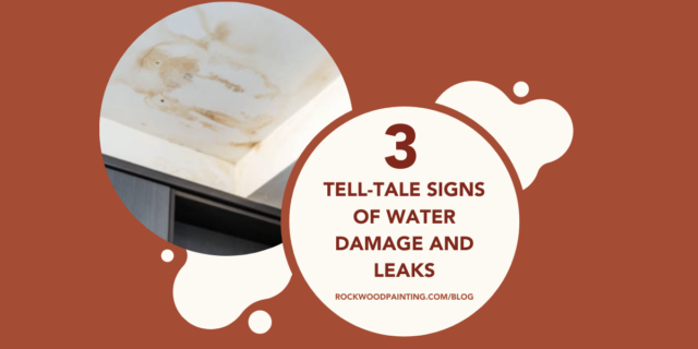 3 Tell-Tale Signs of Water Damage And Leaks